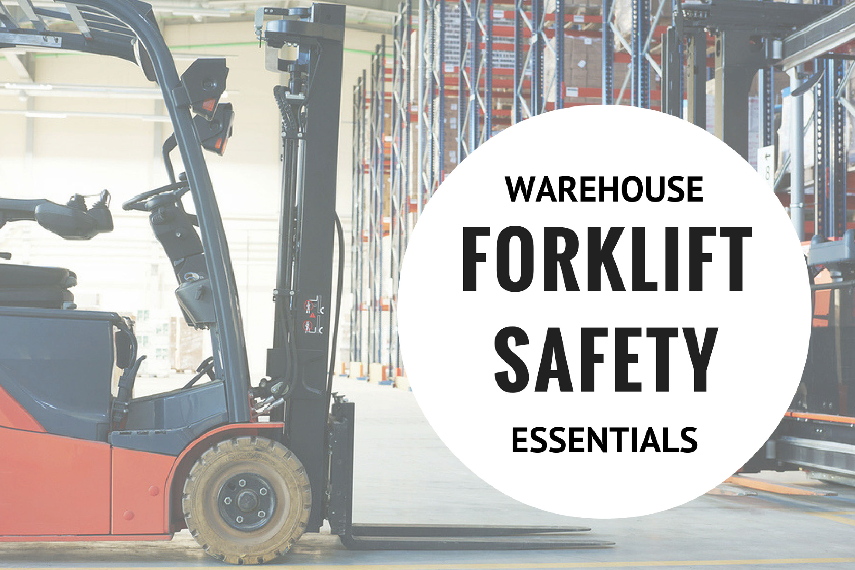 Warehouse Forklift Safety Essentials