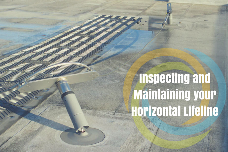Inspecting And Maintaining Your Horizontal Lifeline Fall