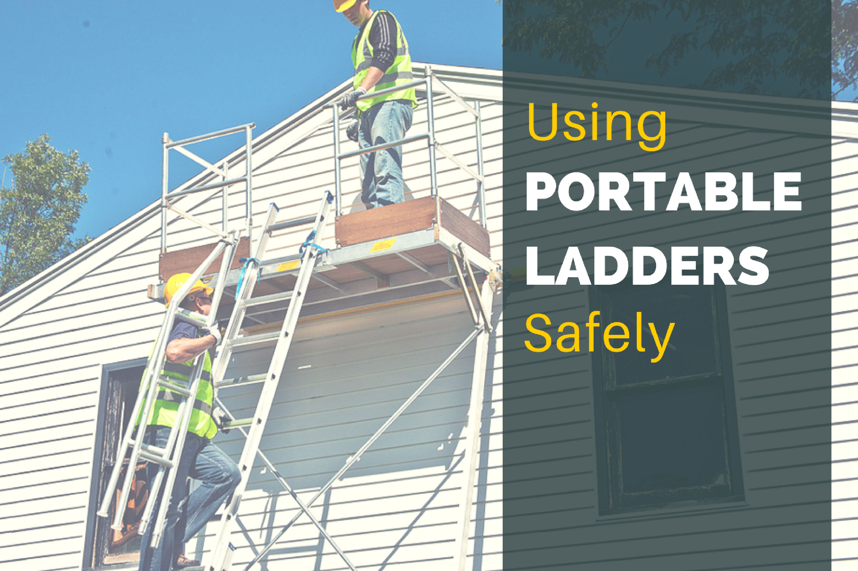 Using Portable Ladders Safely