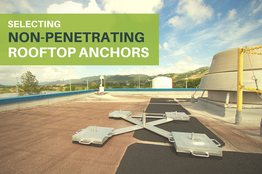 Selecting Non-Penetrating Rooftop Anchors