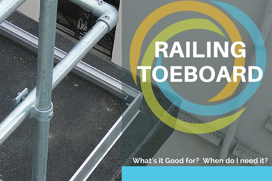 Railing Toeboard What S It Good For When Do I Need It